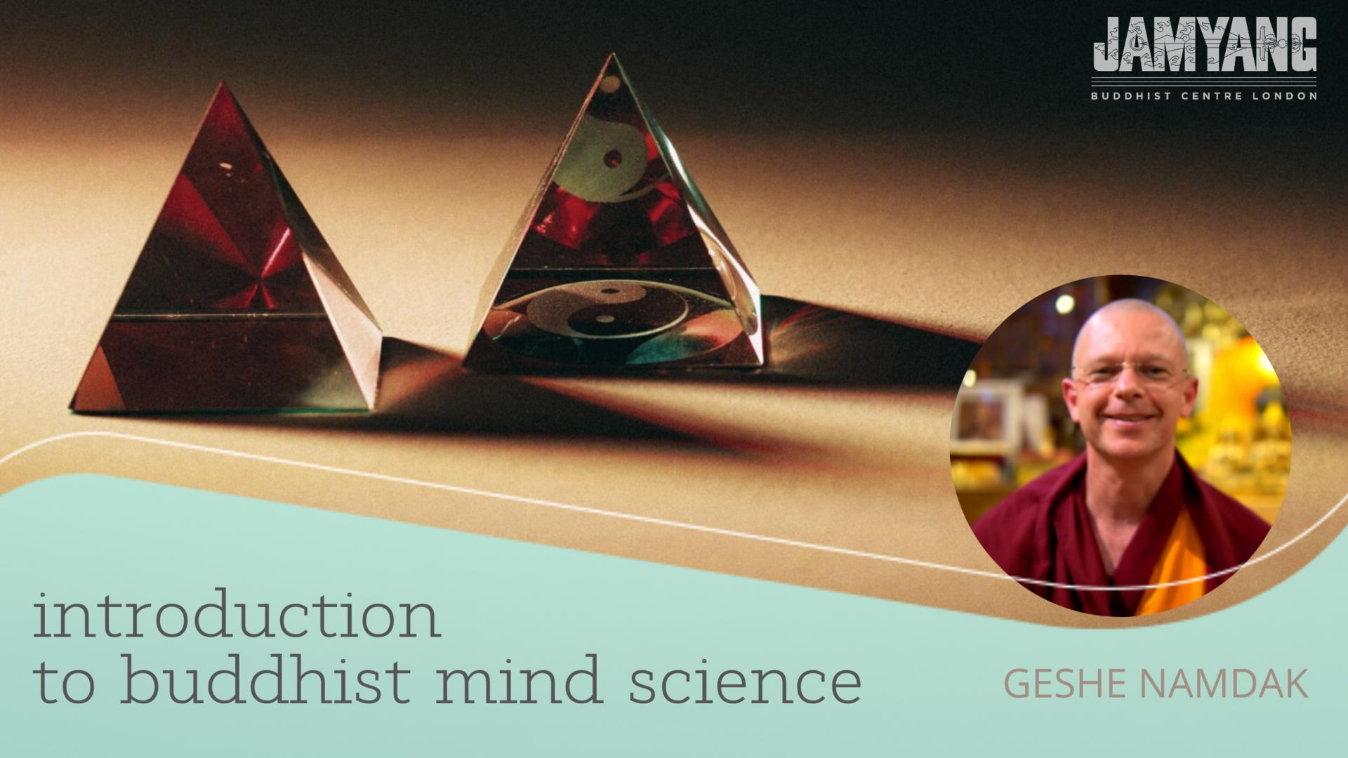 Buddhist Mind Science - Jamyang London